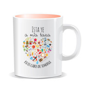 """CABOS DE SEMANA"" Taza color interior"