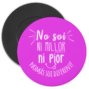 """DIFERENT"" Imán nevera rondo 59mm"