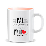 """TEQUEREMOS PAI"" Taza color interior"